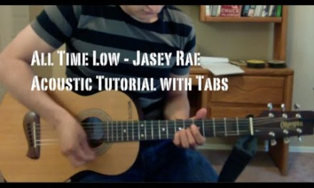 All Time Low – Jasey Rae (Guitar Lesson/Tutorial with Tabs)