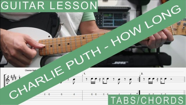 Charlie Puth, How long – Guitar Lesson, TAB, Tutorial, How to play ...
