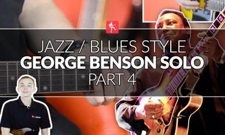 George Benson Jazz Blues Solo (Part 4) – Lead Guitar Lesson