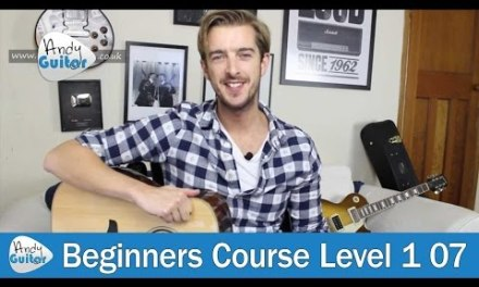 20 Minute Guitar Practice Routine for Beginners (Beginner Guitar Course Level 1 lesson 7)