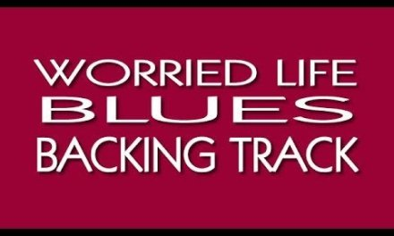 WORRIED LIFE BLUES Backing Track