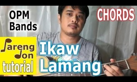Ikaw Lamang Chords – Silent Sanctuary OPM Songs guitar tutorial