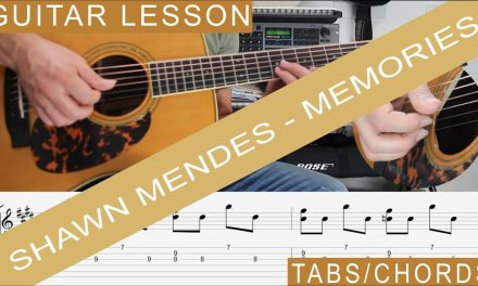 Memories, Shawn Mendes, Guitar Lesson, TAB, How to Play, Chords, Tutorial