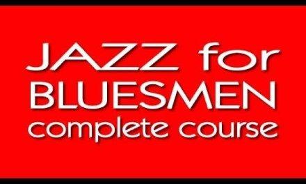Jazz for Bluesmen – Lesson 20 of 23