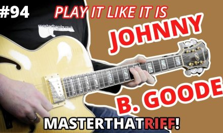 Johnny B. Goode by Chuck Berry – Riff Guitar Lesson w/TAB – MasterThatRiff! 94 [PLAY IT LIKE IT IS]