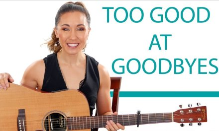 Too Good At Goodbyes – Sam Smith – Easy Guitar Tutorial/Fingerpicking and Play Along