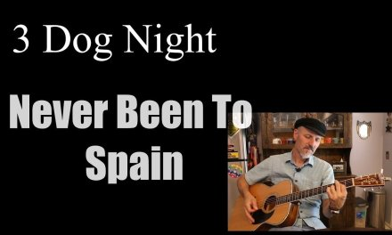 Never Been To Spain – 3 Dog Night Cover