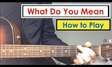 What Do You Mean – Guitar Lesson (Tutorial) | Justin Bieber