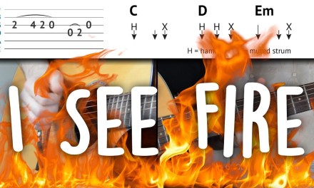 I See Fire – Easy Guitar Tutorial   Ed Sheeran – Easy To Understand & step-by-step   How To Play