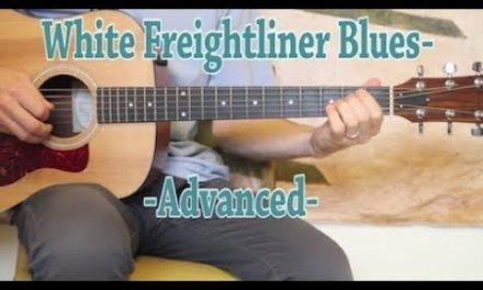 White Freightliner Blues – Advanced Guitar Lesson
