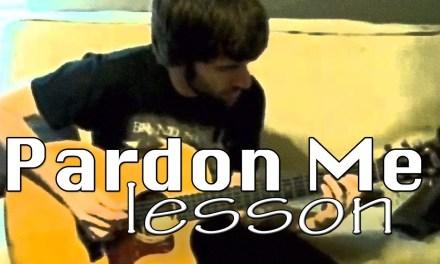 Guitar Lesson – Pardon Me – Incubus – Dustin Prinz