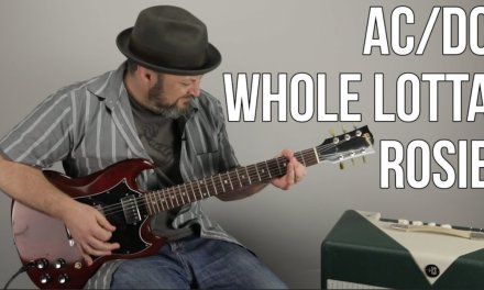 "AC/DC Guitar Lesson For ""Whole Lotta Rosie"""