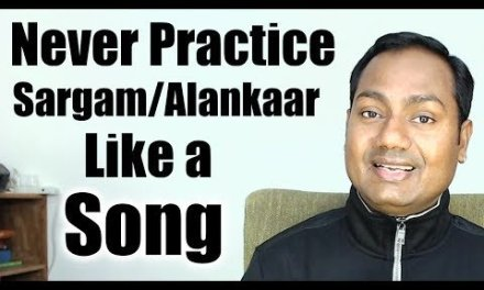 """Never Practice Sargam/Alankaar as You Practice Song ? """"Indian' Music """"Lessons' Online"""