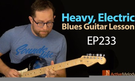 Heavy, electric blues guitar lesson – Learn a classic blues lead on guitar – EP233