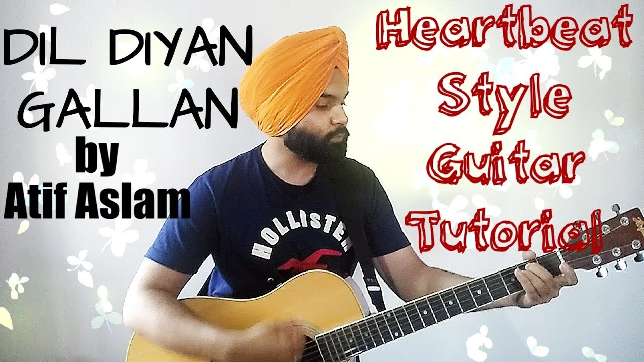 Dil Diyan Gallan Guitar Chords Guitar Tutorial Tiger Zinda Hai