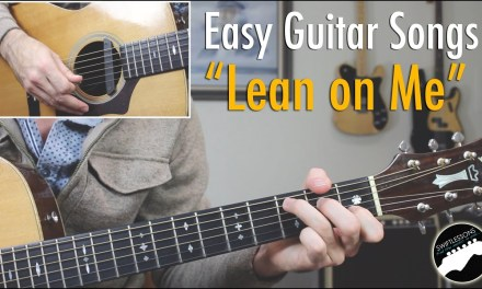"""Easy Guitar Songs """"Lean On Me"""" – Bill Withers Guitar Lesson"""