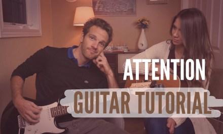 Attention – Charlie Puth // Guitar Tutorial  //  Picking & Strumming!