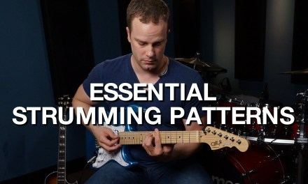 Essential Strumming Patterns – Rhythm Guitar Lesson #9