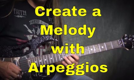 Steve Stine Guitar Lesson – Learn to Create a Melody Using Arpeggios