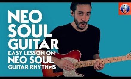 Neo Soul Style Chord Progression – Rhythm Guitar Lesson on Guitar Progressions