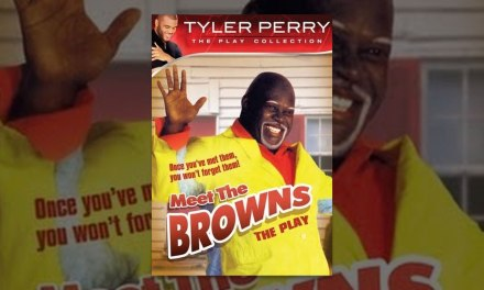 Tyler Perry's Meet the Browns — The Play