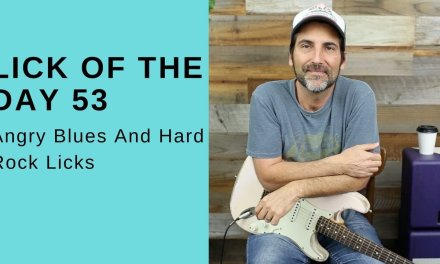 Lick Of The Day 53 – Angry Blues And Hard Rock Licks – Guitar Lesson
