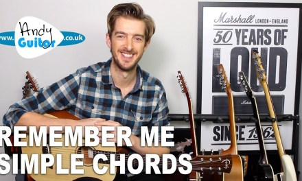 """Remember Me (From """"Coco"""") Simple Guitar Lesson – Easy Chords (Lullaby)"""