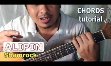 ALIPIN chords – Guitar Tutorial – Shamrock OPM Band – easy strumming