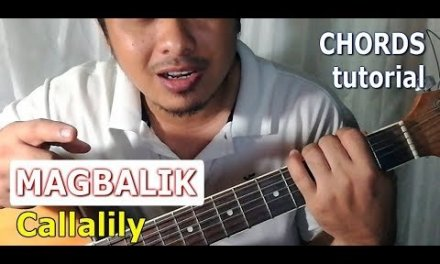 MAGBALIK chords guitar tutorial (Callalily OPM Band)