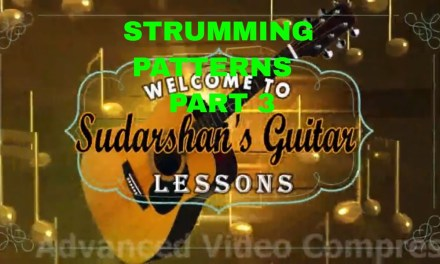 STRUMMING PATTERNS-PART 3  Guitar Lesson in Hindi || By Sudarshan Khati