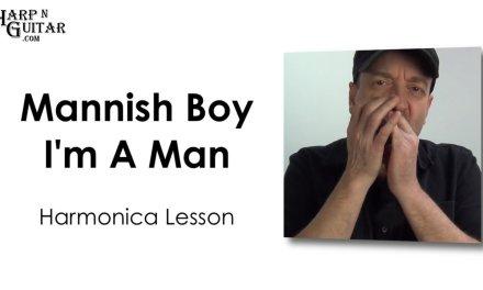 Mannish Boy / I'm A Man Riff Blues Harmonica Lesson