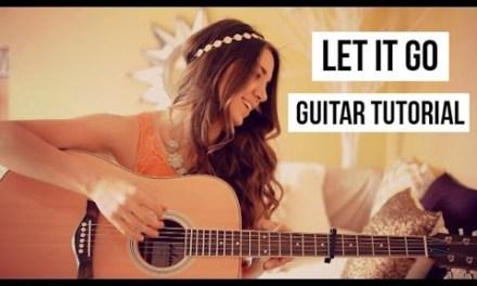 LET IT GO – JAMES BAY GUITAR TUTORIAL // Easy Beginner Lesson