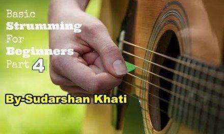 strumming patterns-part 4 guitar lesson in hindi || by sudarshan khati