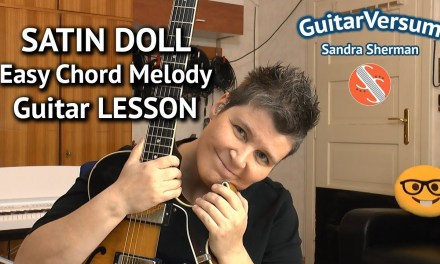SATIN DOLL – Easy Chord Melody LESSON – Jazz Guitar Tutorial Satin Doll