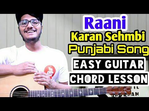 Raani – karan sehmbi – easy guitar chord lesson, punjabi song guitar ...