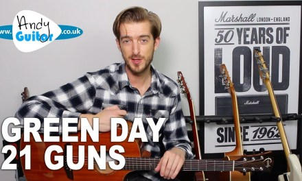 21 Guns – Green Day Guitar Lesson/ Tutorial – How To Play on Guitar