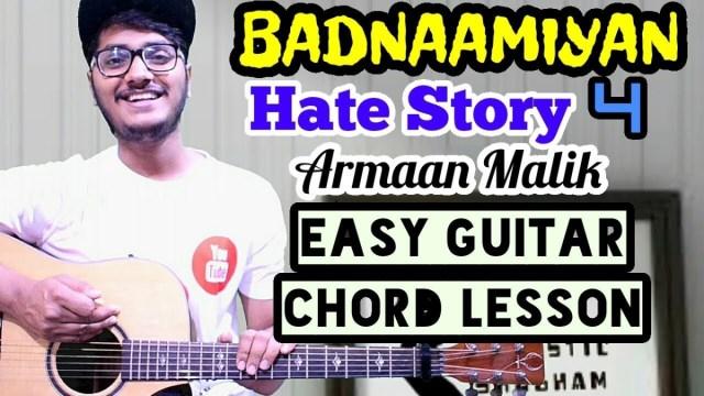 Badnamiyan – Armaan malik – easy guitar chord lesson, begginer ...