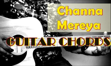 Channa Mereya Guitar Lesson | Guitar Chords | Arijit Singh (Ae Dil Hai Muskhil)