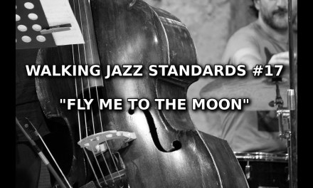 """Walking Jazz Standards #17: """"Fly Me To The Moon"""" – Double Bass Lesson"""