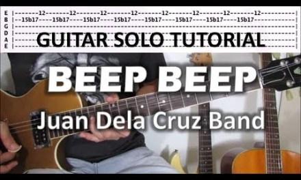 Beep Beep – Juan Dela Cruz (Guitar Solo Tutorial)