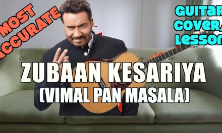 Zubaan Kesariya | Vimal Pan Masala Ad Jingle | Ajay Devgn | Guitar Cover + Lesson