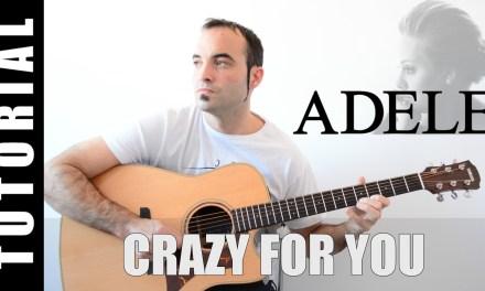 Como tocar Crazy for you – Adele Guitarra FACIL paso a paso TABS, letra y acordes