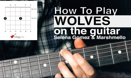 Wolves (Selena Gomez) Guitar Tutorial // How To Play // Acoustic Guitar Tutorial