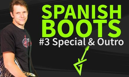 How To Play Spanish Boots Guitar Lesson #3 special and outro