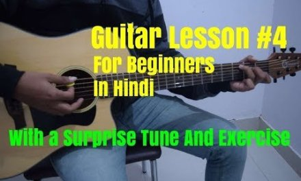 Guitar lesson for Beginners In Hindi #4 | Acoustic Guitar