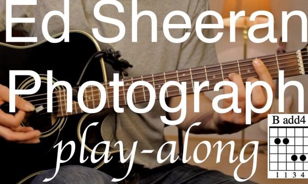 Ed Sheeran – Photograph Guitar Lesson / Tutorial – Play-along on acoustic Guitar /cover/NO CAPO