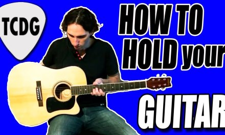 How To Hold Your Acoustic Guitar / Easy Guitar Lessons TCDG
