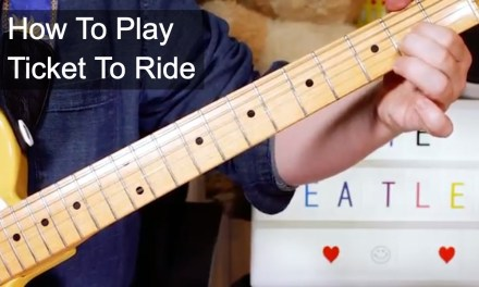 'Ticket To Ride' The Beatles Guitar Lesson