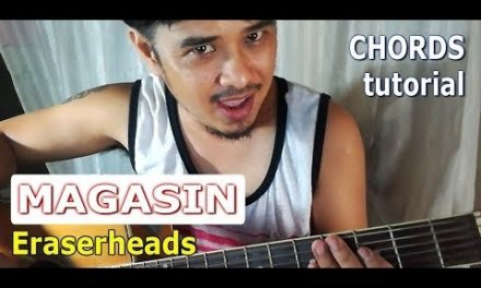 Guitar Tutorial: MAGASIN 4 chords easy (Eraserheads OPM Band)