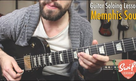 Memphis Soul Guitar Soloing Lesson – 9 Melodic Licks w/ Backing Track!